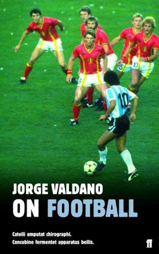9780571222889: On Football by Jorge Valdano