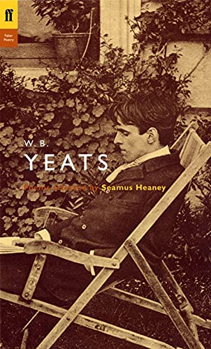 9780571222964: W. B. Yeats: Poems Selected by Seamus Heaney (Poet to Poet: An Essential Choice of Classic Verse)