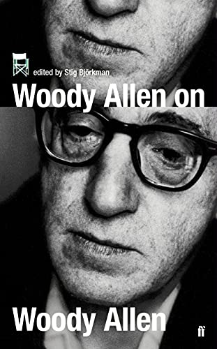 9780571223176: Woody Allen on Woody Allen: In Conversation with Stig Bjorkman
