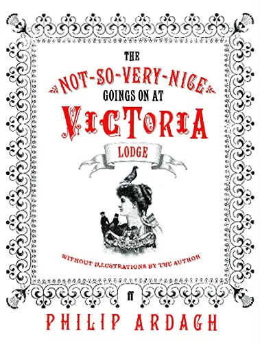 Not-So-Very-Nice Goings-on at Victoria Lodge