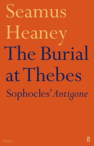9780571223626: The Burial at Thebes: Sophocles' Antigone