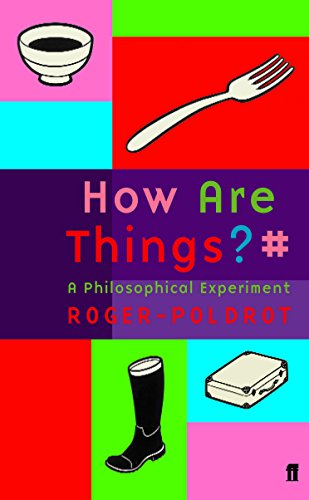 9780571223725: How Are Things?: A Philosophical Experience