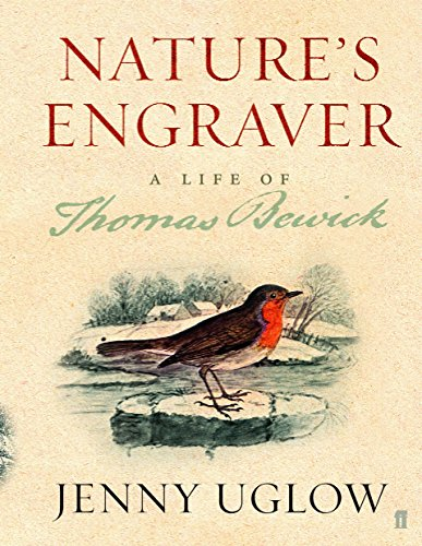 9780571223749: Nature's Engraver: A Life of Thomas Bewick