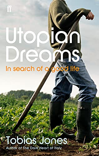 9780571223817: Utopian Dreams: A Search for a Better Life