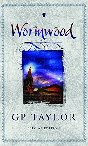 Wormwood (Special Edition) (0571223915) by G. P. Taylor