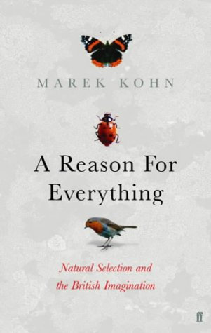 9780571223923: A Reason for Everything: Natural Selection and the British Imagination