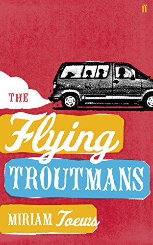 9780571224012: The Flying Troutmans