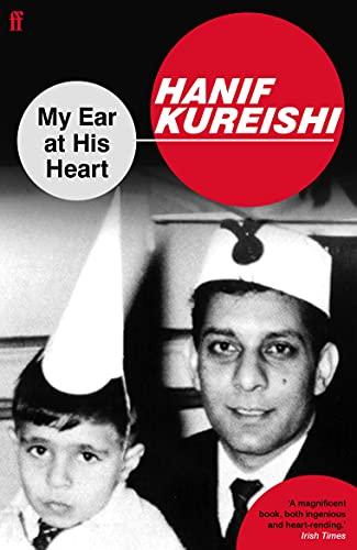 9780571224043: My Ear at His Heart