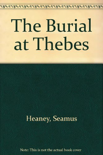 9780571224081: The Burial at Thebes