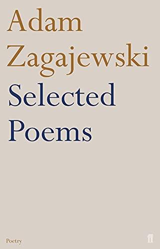 9780571224258: Selected Poems of Adam Zagajewski