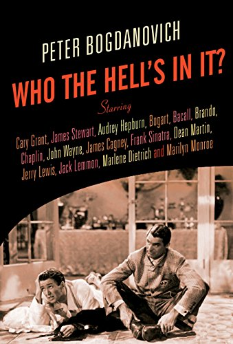 Who the Hell's In It?: Conversations with: Bogdanovich, Peter
