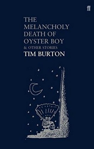 Melancholy Death of Oyster Boy: And Other Stories
