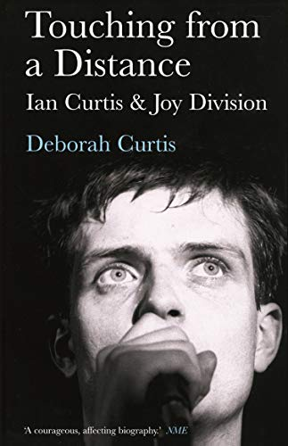 9780571224814: Touching from a Distance: Ian Curtis and Joy Division