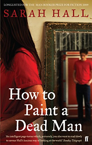 9780571224906: How to Paint a Dead Man