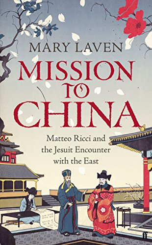 9780571225170: Mission to China: Matteo Ricci and the Jesuit Encounter with the East
