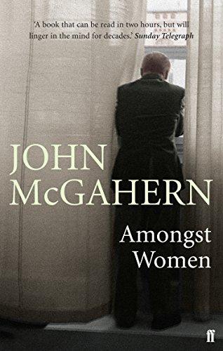 9780571225644: Amongst Women. John McGahern