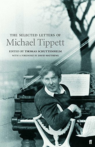 The Selected Letters of Sir Michael Tippett: Schuttenhelm, Thomas
