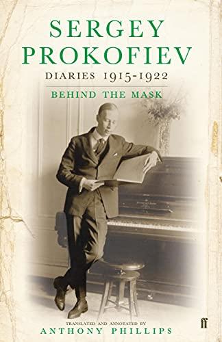 9780571226306: Sergey Prokofiev: Diaries 1915-1923: Behind the Mask