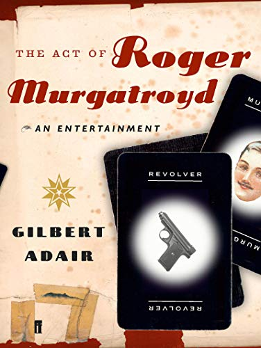 9780571226382: The Act of Roger Murgatroyd