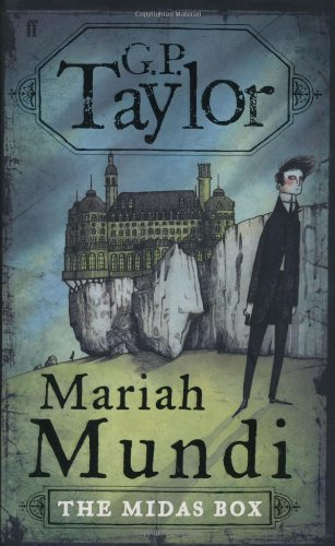 Mariah Mundi: The Midas Box (0571226507) by G. P. Taylor