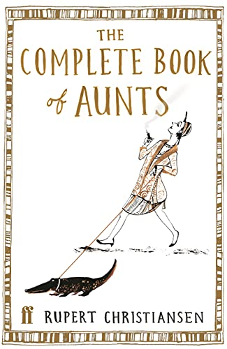 9780571226559: The Complete Book of Aunts