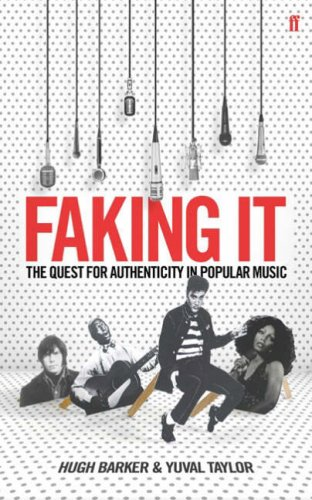 9780571226597: Faking It: The Quest for Authenticity in Popular Music