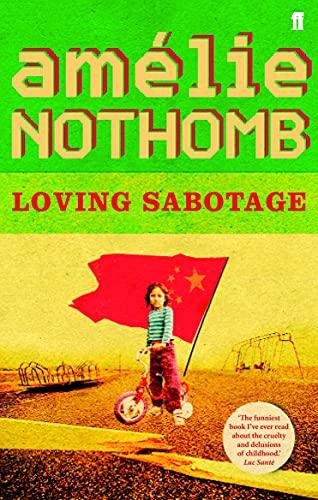 Loving Sabotage: Nothomb , Amelie
