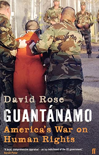 9780571226702: Guantanamo: America's War on Human Rights