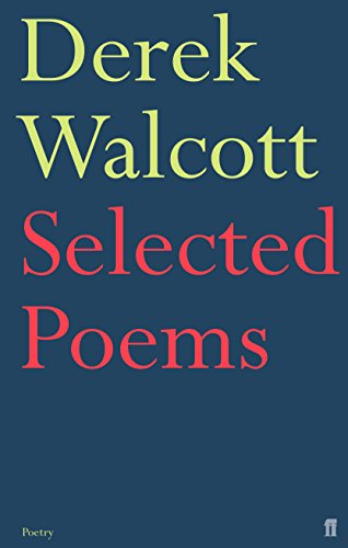 9780571227105: Selected Poems of Derek Walcott