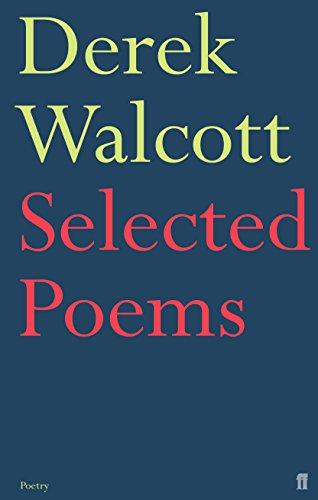 SELECTED POEMS OF DEREK WALCOTT. (SIGNED): WALCOTT, Derek.