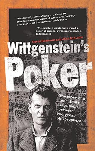 9780571227358: Wittgenstein's Poker: The Story of a Ten-Minute Argument Between Two Great Philosophers