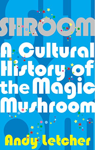 9780571227716: Shroom: A Cultural History of the Magic Mushroom