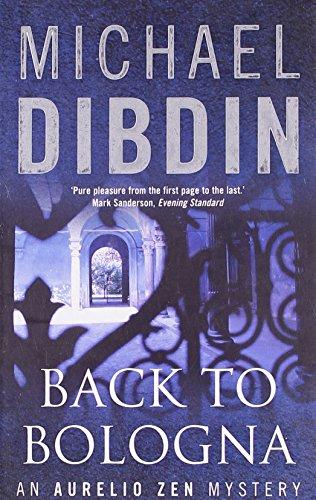 9780571227778: Back To Bologna - An Aurelio Zen Mystery