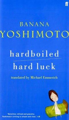Hardboiled / Hard Luck (0571227821) by Banana Yoshimoto