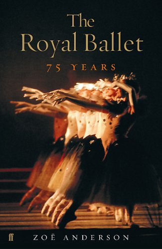 9780571227952: The Royal Ballet: 75 Years
