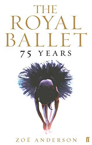 9780571227969: The Royal Ballet: 75 Years