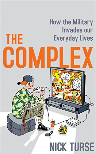 9780571228195: THE COMPLEX: HOW THE MILITARY INVADES OUR EVERYDAY LIVES