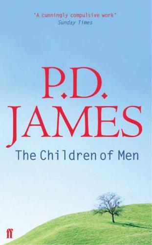 9780571228522: The Children of Men