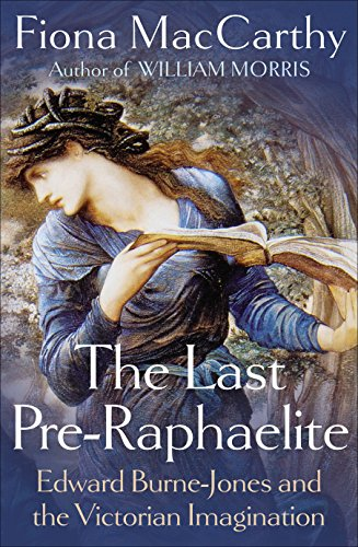 9780571228614: The Last Pre-Raphaelite: Edward Burne-Jones and the Victorian Imagination