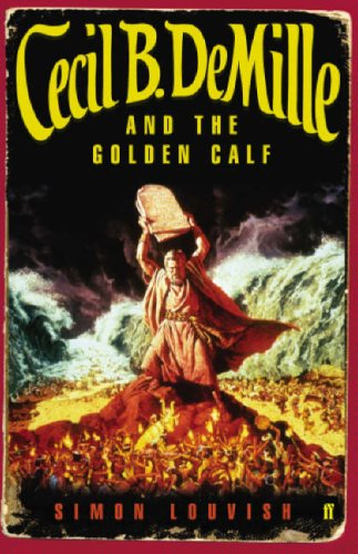 9780571229017: Cecil B. DeMille and the Golden Calf