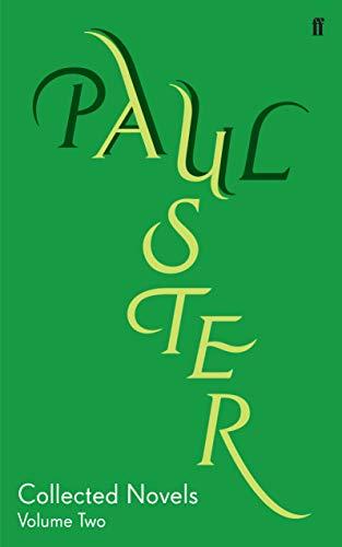 9780571229048: Collected Novels Volume 2: v. 2 (Complete Works of Paul Auster)
