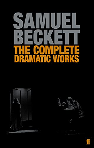 9780571229154: The Complete Dramatic Works of Samuel Beckett (Faber Drama)