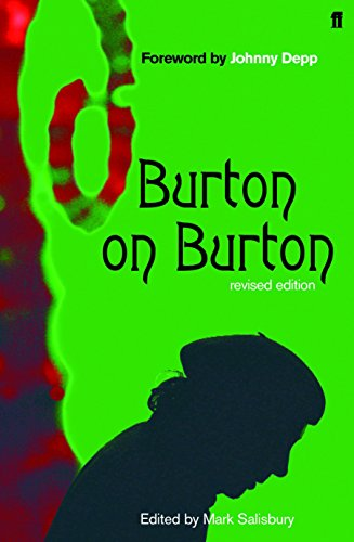 Burton on Burton, 2nd Revised Edition Format: Tim Burton; Edited