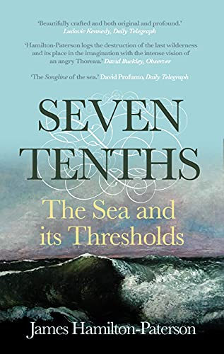 9780571229383: Seven-Tenths: The Sea and its Thresholds [Idioma Inglés]