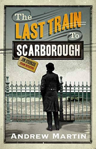 9780571229703: The Last Train to Scarborough (Jim Stringer)