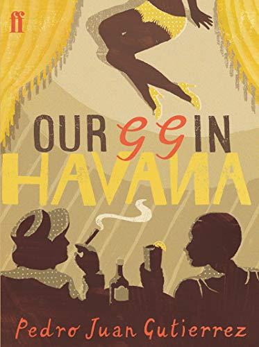 9780571230273: Our GG in Havana