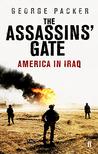 9780571230440: The Assassins' Gate: America in Iraq