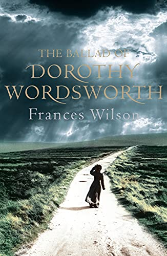 9780571230471: The Ballad of Dorothy Wordsworth