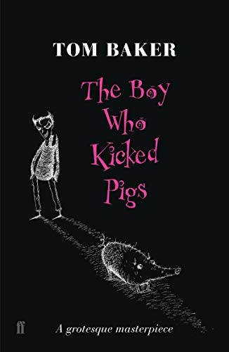 9780571230549: The Boy Who Kicked Pigs