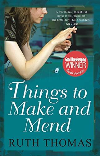 Things to Make and Mend: Thomas, Ruth